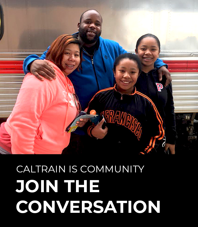 Caltrain is community: Join the conversation